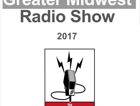 Greater Midwest Radio Show May 13th 8am-1pm